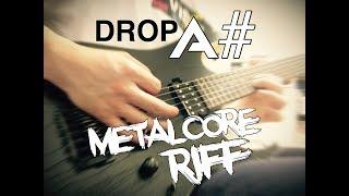 Guitar Riff Medley [DropA# Metalcore]