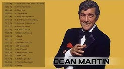 Dean Martin Greatest Hits Full Album 2017   Best Classic Soul Music Of Dean Martin