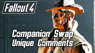 Fallout 4 - Companion Swap Unique Comments (Nick Valentine)