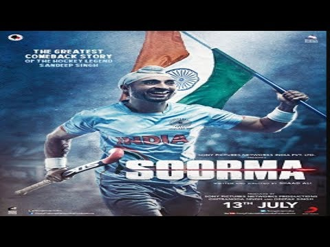 Soorma Movie Cast, Director, Prodcer, Writer, Music director, Budget, Genre and Release Date