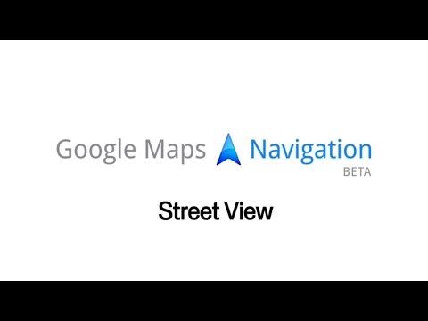 Google Maps Navigation (Beta): Street View