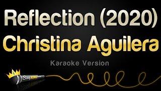 Christina Aguilera - Reflection (2020) (Karaoke Version)