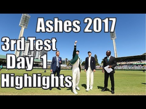 Ashes 3rd Test Day 1 Highlights | Ashes 2017 | Perth Test