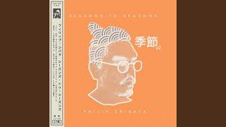 Provided to YouTube by TuneCore Thunder · Philip Shibata Seasons to...