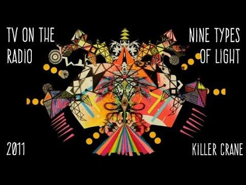 TV on the Radio ♬ Killer Crane