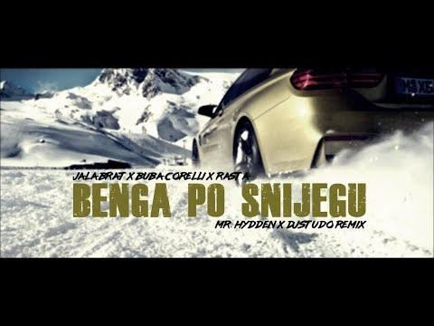 Jala Brat x Buba Corelli x Rasta - Benga po snijegu (Mr. Hydden x DJ Studo Remix)