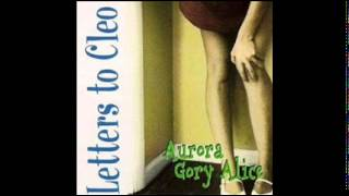 Letters to Cleo - From Under the Dust