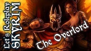 let s roleplay skyrim the overlord   episode 1 there can only be one