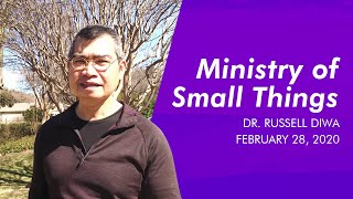 Ministry of Small Things | BCC Sunday Service | February 28, 2021