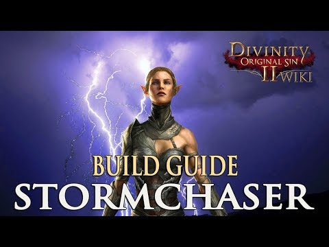 Divinity Original Sin 2 Builds - Stormchaser (Mage)