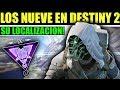 Destiny 2: LOS NUEVE, XÛR Y DONDE los Encontraremos!