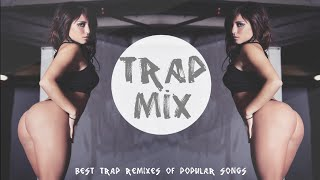 January Trap Mix 2015 (remixes of popular songs) Mix By. #RANTRAX