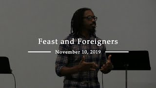 Feast and Foreigners