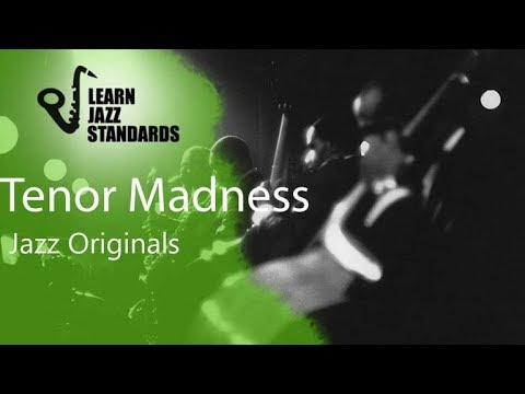 Tenor Madness (Play-Along)