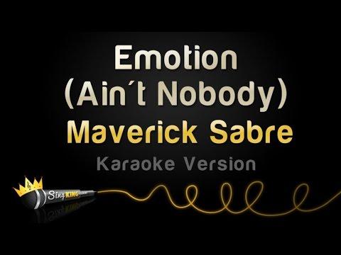 Maverick Sabre - Emotion (Ain't Nobody) (Karaoke Version)
