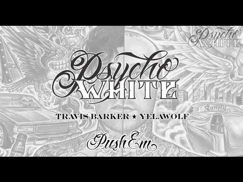 Psycho White - Push Em [Lyric Video]