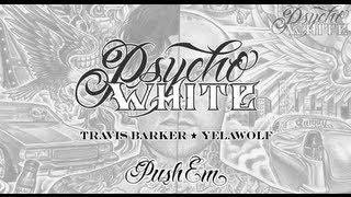 Psycho White Push Em.mp3
