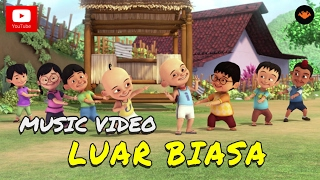 Gambar cover Upin & Ipin - Luar Biasa (Official Music Video)