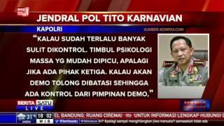 Tito Minta Peserta Demo 2 Desember Dibatasi