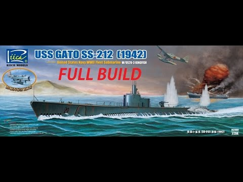 1/200 Riich Models USS GATO SS 212 Full Build