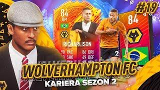 RICHARLISON KRÓL ZŁOTY! - #19 KARIERA WOLVES | FIFA 20