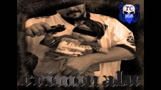 Pe Adevarate - TC168 criminalu (gangsta rap rap romanesc)