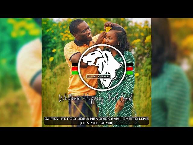 DJ Fita - Ghetto Love feat. Poly Joe & Hendrick Sam (Don Mos Remix)