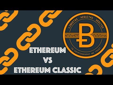 Ethereum vs Ethereum Classic [Blockchain & Cryptocurrency (Bitcoin, Ethereum)]