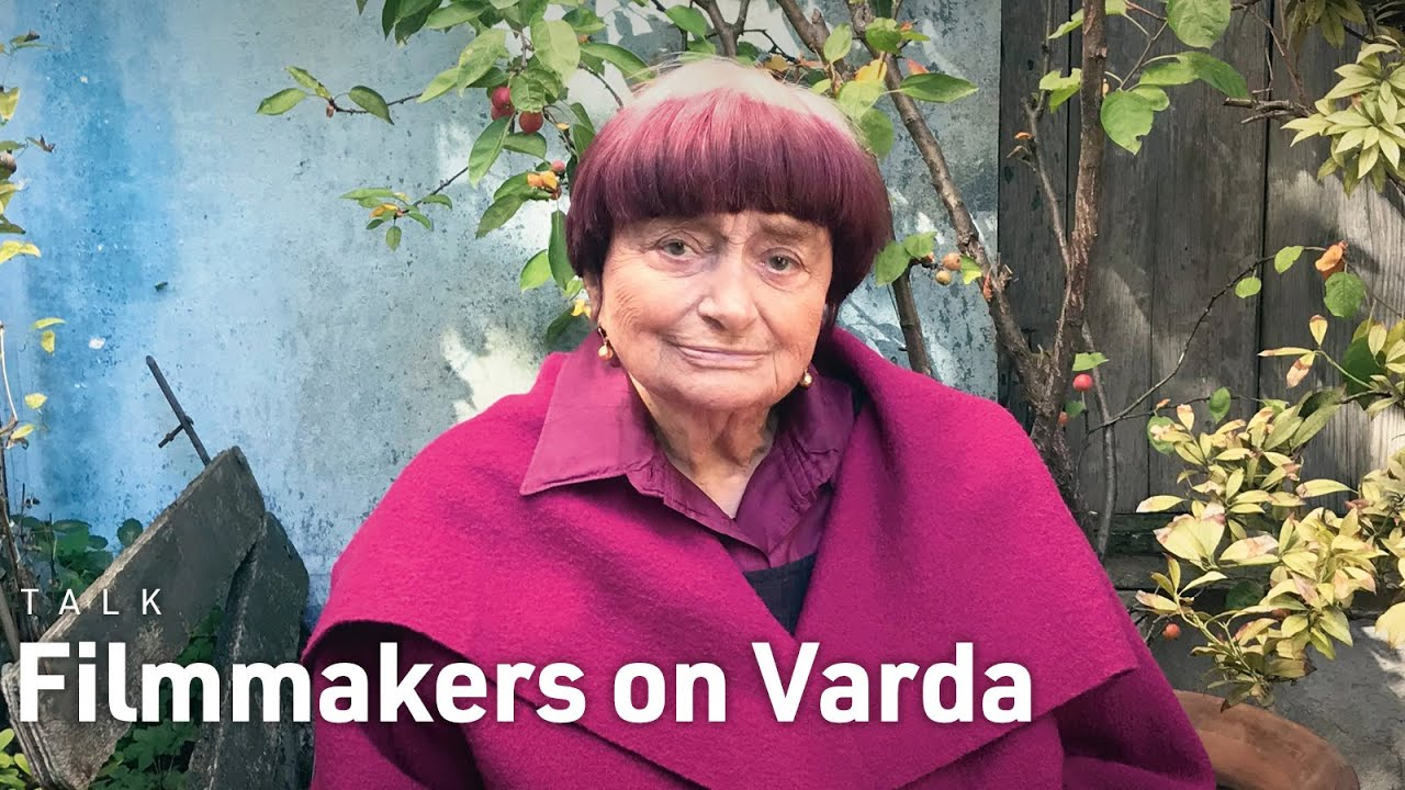 A New Generation of Filmmakers on Agnès Varda's Influence