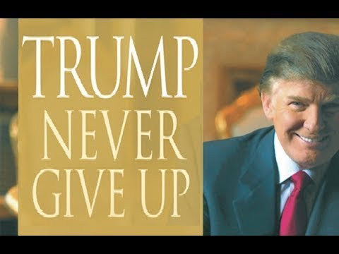 Trump Never Give Up Full Audiobook by Donald Trump
