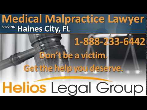 Haines City Medical Malpractice Lawyer & Attorney - Florida