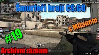 #19 |Counter-Strike:GO| Šmurfeři|Archivní záznam | DUST II | MinecraftOSTRAVSKY|FullHD