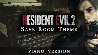 Resident Evil 2 - Save Room Theme (Piano Version)