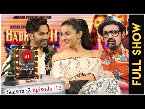 Varun Dhawan & Alia Bhatt talk Badrinath Ki Dulhania | Full Episode | Season 2 Episode 13