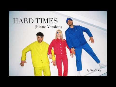 Hard Times (Piano Version) - Paramore - by Sam Yung