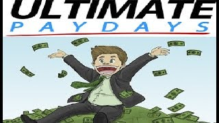 Ultimate Paydays Review - Does It Work or Scam?