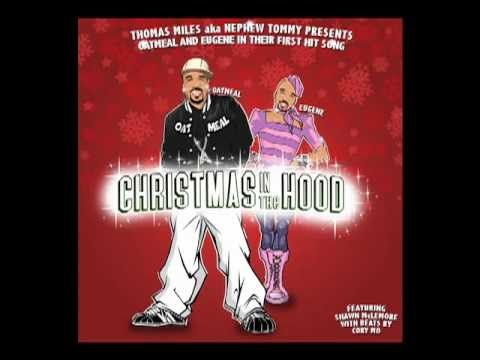 Nephew Tommy :: Christmas In The Hood
