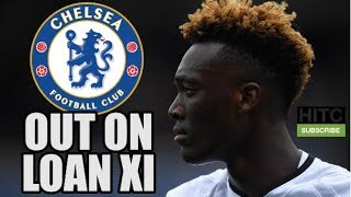chelsea s out on loan xi 2017 2018