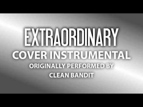 Extraordinary (Cover Instrumental) [In the Style of Clean Bandit]