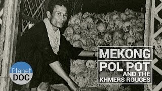Mekong. Pol Pot and the Khmers Rouges