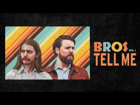 BROS - Tell Me (Official Audio)