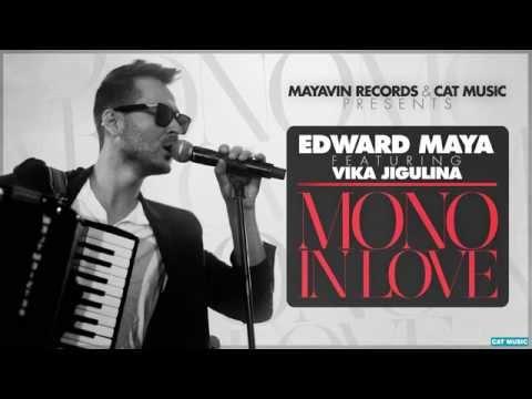 Edward Maya Feat. Vika Jigulina - Mono In Love (Official Single)