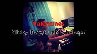 valentines-nickyboy,-themz-,b-legal