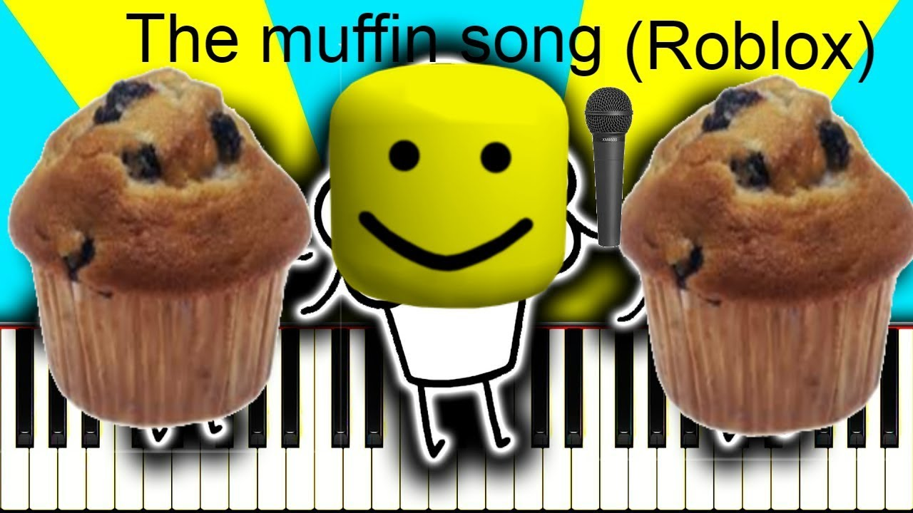 The Muffin Song Roblox Version Youtube