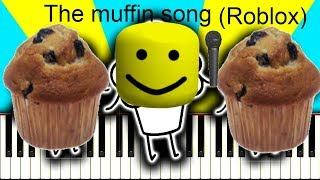 THE MUFFIN SONG (Roblox version)