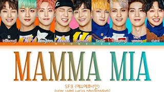 [SF9 에스에프나인 - MAMMA MIA] | (Color Coded Lyrics)