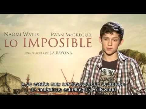 Lo Imposible Entrevista Tom Holland Youtube