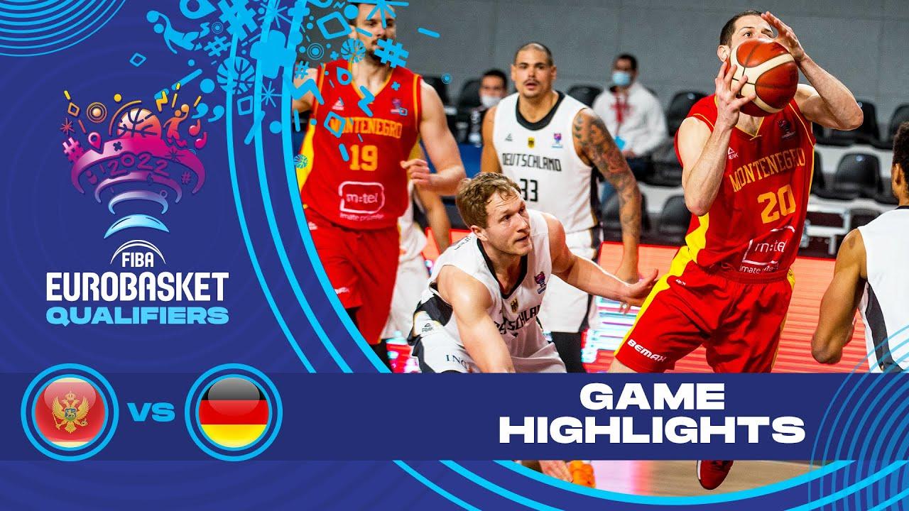 Montenegro - Germany   Highlights - FIBA EuroBasket 2022 Qualifiers