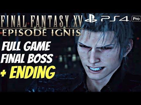 Final Fantasy XV - Episode Ignis DLC Gameplay Walkthrough Part 1 - Full Game & ENDING [1080P 60FPS]