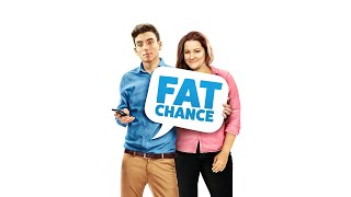 Fat Chance - Full Movie